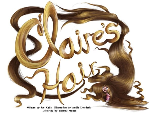 Claire's Hair by Joe Kelly and Andie Desiderio